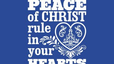 "blue frame with ""let the peace of christ rule in your hearts"" Bible quote"